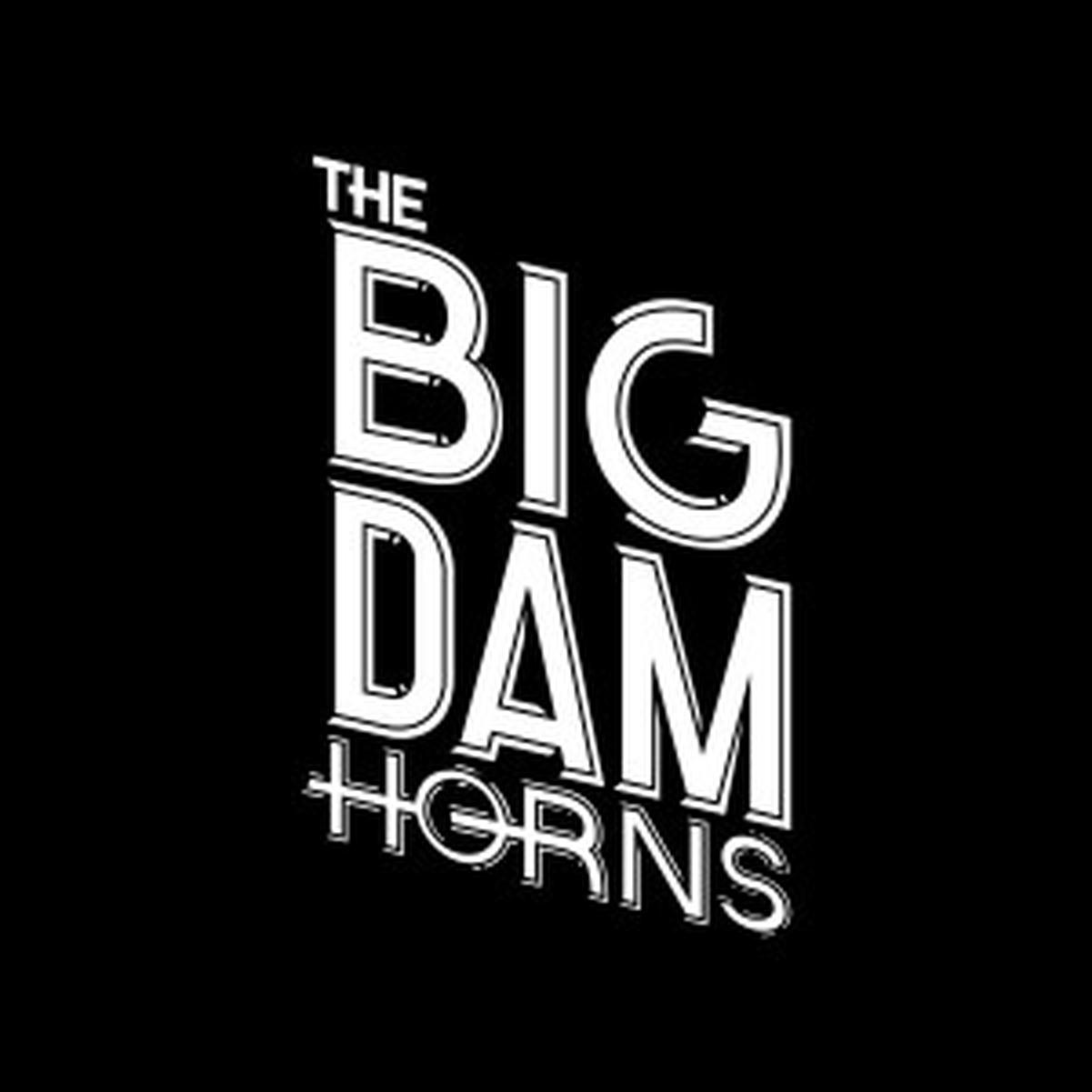The Big Dam Horns