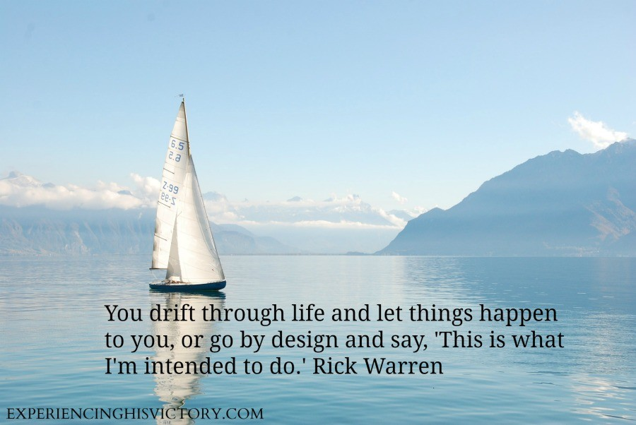 You drift through life and let things happen to you, or go by design and say, 'This is what I'm intended to do.' Rick Warren
