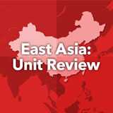 World Cultures East Asia Unit Review