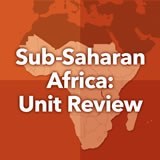 World Cultures Sub-Saharan Africa Unit Review