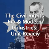 Texas History The Civil Rights Era and Modern Industries Unit Review