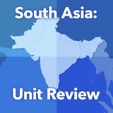 World Cultures South and Southeast Asia Unit Review