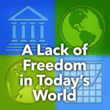 World Cultures Government and Economics A Lack of Freedom in Today's World