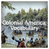 Social Studies American History Colonial America Colonial America: Vocabulary