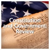 Social Studies American History Constitution and Government Constitution and Government: Unit Test
