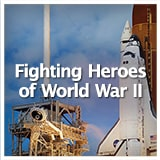 Social Studies American History The United States in the 20th Century Fighting Heroes of World War II