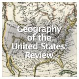 Social Studies American History Geography of the United States Geography of the United States: Unit Test