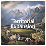Social Studies American History Westward Expansion to 1850 Territorial Expansion