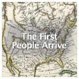 Social Studies American History Geography of the United States The First People Arrive