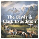 Social Studies American History Westward Expansion to 1850 The Lewis & Clark Expedition