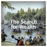 Social Studies American History Colonial America The Search for Wealth