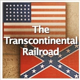 Social Studies American History Civil War Through 1900 The Transcontinental Railroad