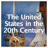 Social Studies American History The United States in the 20th Century