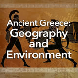 Social Studies Middle School Ancient Greece: Geography and Environment