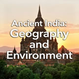 Social Studies Middle School Ancient India: Geography and Environment