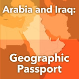 World Cultures North Africa and the Middle East Arabia and Iraq: Geographic Passport