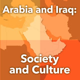 World Cultures North Africa and the Middle East Arabia and Iraq: Society and Culture