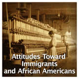 US History Life Before the Civil War Attitudes Toward Immigrants and African Americans