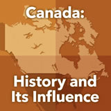 World Cultures North America Canada: History and Its Influence