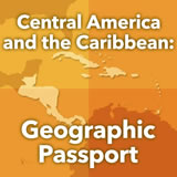 World Cultures Central America Central America and the Caribbean: Geographic Passport