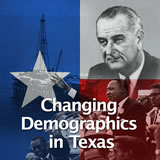 Texas History Conservatism and Contemporary Texas Changing Demographics in Texas