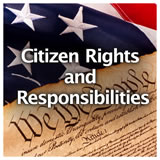 U.S. History U.S. U.S. Government Review Citizen Rights and Responsibilities