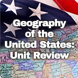 Civics Geography of the United States Geography of the United States: Unit Review