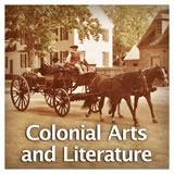 US History European Colonization Colonial Arts and Literature