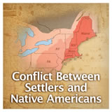 US History European Colonization Conflict Between Settlers and Native Americans