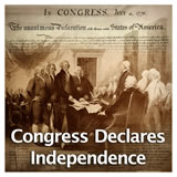 US History The Revolutionary Era Congress Declares Independence