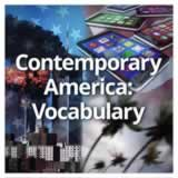US History (11th) Contemporary America Contemporary America: Vocabulary