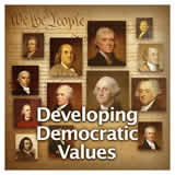 US History The U.S. Constitution Developing Democratic Values