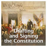 US History The U.S. Constitution Drafting and Signing the Constitution