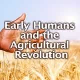 Social Studies Middle School Early Humans and the Agricultural Revolution