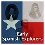 Texas History Age of Contact Early Spanish Explorers
