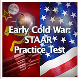 US History (11th) Early Cold War Through Vietnam Early Cold War: STAAR Review