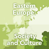 World Cultures Europe Eastern Europe: Society and Culture