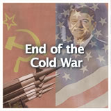 US History (11th) Contemporary America End of the Cold War