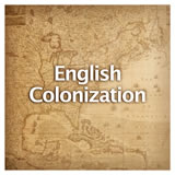 US History European Colonization English Colonization