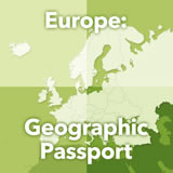 World Cultures Europe Europe: Geographic Passport