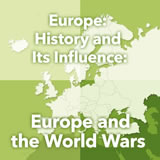 World Cultures Europe Europe: History and Its Influence: Europe and the World Wars