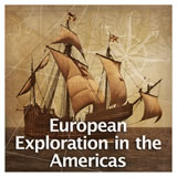 US History European Colonization European Exploration of the Americas