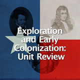Texas History Age of Contact Unit Review