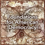 Social Studies Middle School Foundations for American Democracy