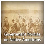 US History Age of Jackson and Westward Expansion Government Policies on Native Americans