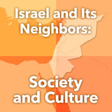 World Cultures North Africa and the Middle East Israel and Its Neighbors: Society and Culture