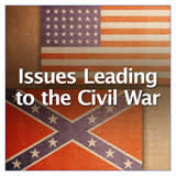 Texas History Civil War and Reconstruction Issues Leading to the Civil War