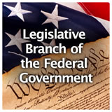 U.S. History U.S. U.S. Government Review Legislative Branch of the Federal Government