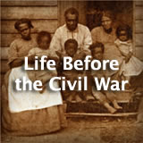 U.S. History Life Before the Civil War