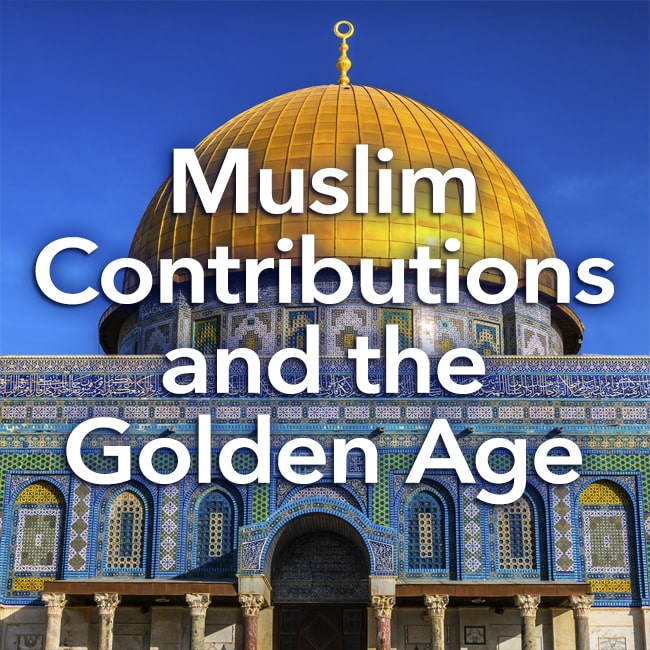 Social Studies Middle School Muslim Contributions and the Golden Age